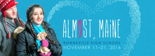 "Bonneville High School, ""Almost, Maine"" (November 11-21)"
