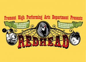 "Fremont High School, ""Redhead"" (November 11-19)"
