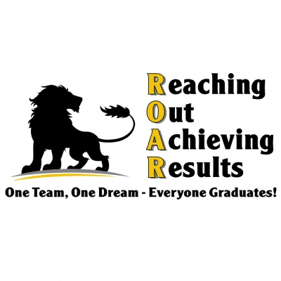 Reaching Out Achieving Results - One Team, One Dream - Everyone Graduates!